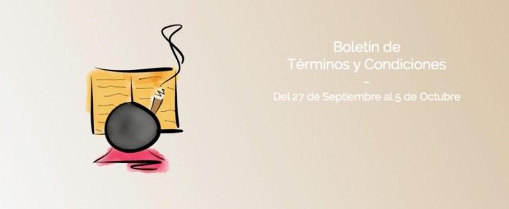 Boletín de Términos y Condiciones - Del 17 de Septiembre al 5 de Octubre