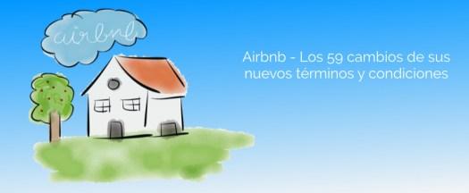 Los 59 cambios de los nuevos términos y condiciones de Airbnb