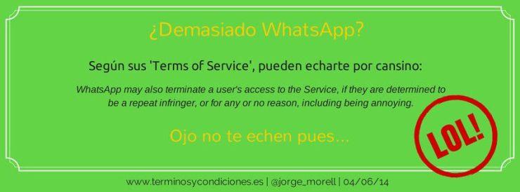 Términos y condiciones, WhatsApp y los usuarios pesados
