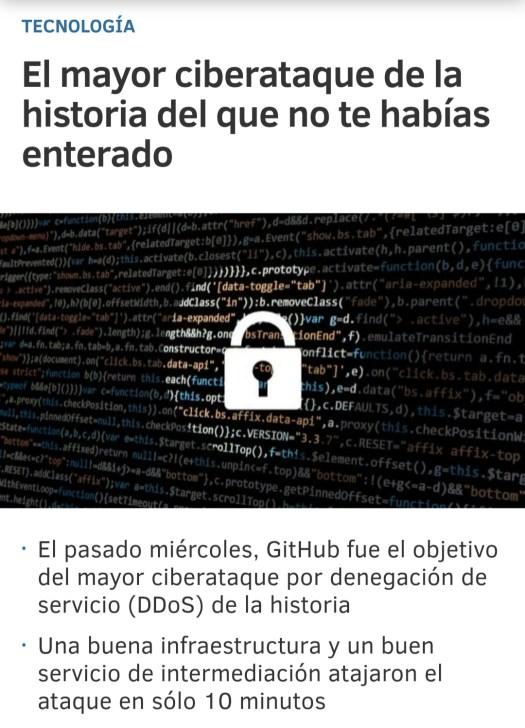 Noticia sobre ciberataque a GitHub y la respuesta de éste mediante una buena infraestructura y un buen servicio de intermediación.