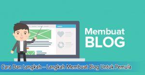 Langkah – Langkah Membuat Blog