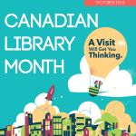 October is Canadian Library Month