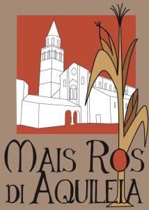 Logo del mais Ros di Aquileia