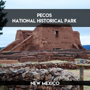 Pecos National Historical Park || TERRAGOES.COM
