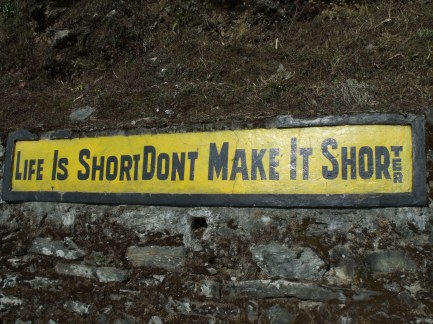 life is short, don´t make it shorter