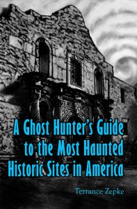 A Ghost Hunter's Guide to the Most Haunted Sites in America
