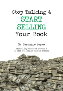 Stop Talking and Start Selling Your Book