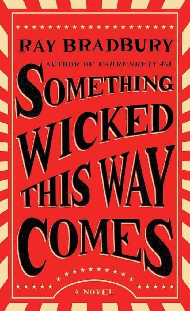 Cover. Something Wicked This Way Comes - Ray Bradbury, 1962