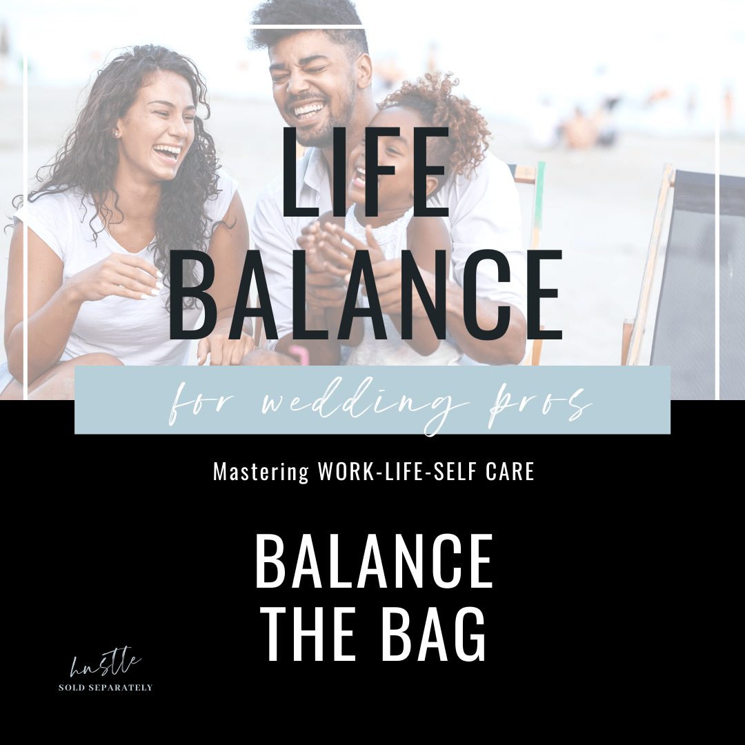 Balance your work and personal life as a wedding pro growing their business