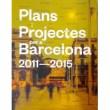 Plans i Projectes per a Barcelona 2011-2015 d'Hàbitat Urbà