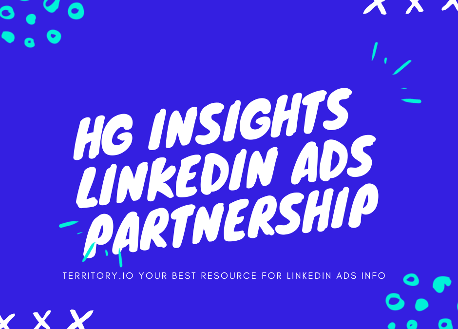 Linkedin Ads+ HG Insights Partnership