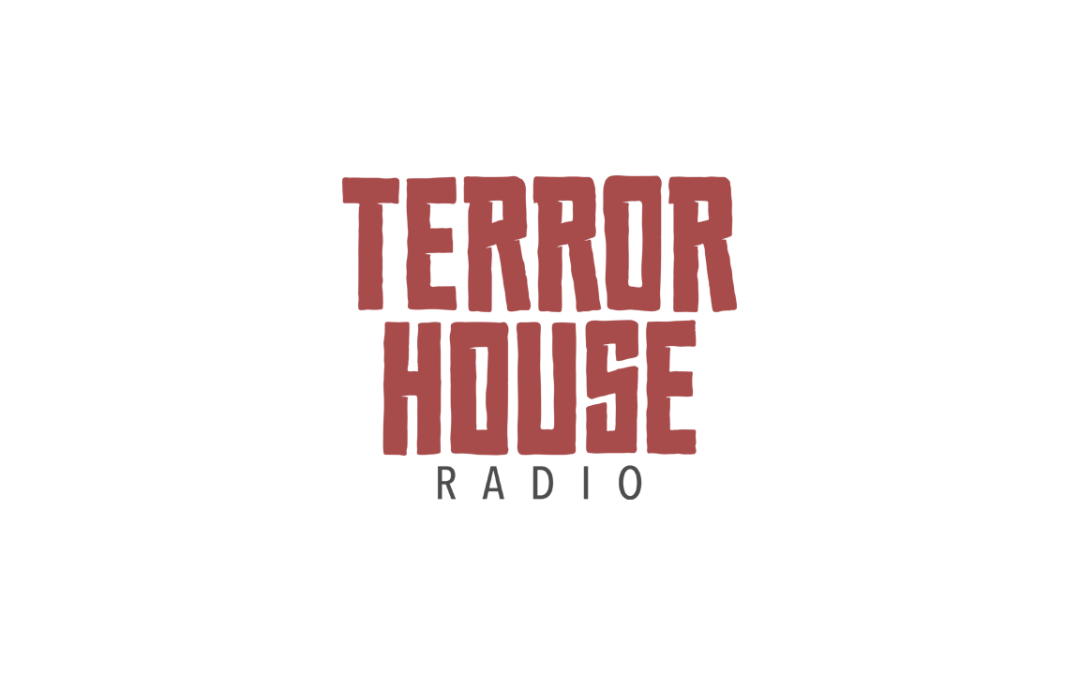 Terror House Radio, Episode #39: Born-Again Crackhead
