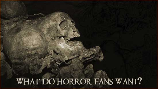 What Do Horror Fans Want?