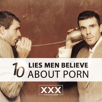 10-Lies-Men-Believe-about-Porn-blog