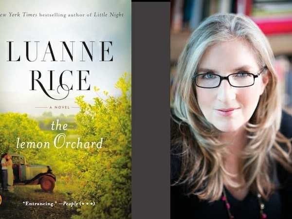 Behind the story of The Lemon Orchard with Luanne Rice
