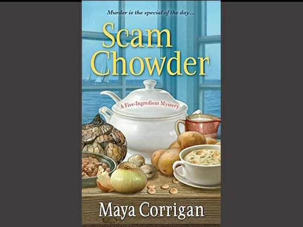 Review of Scam Chowder by Maya Corrigan
