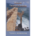 Kauai Temptations by Terry Ambrose