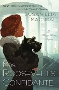 Maggie Hope mysteries - Mrs. Roosevelt's Confidante