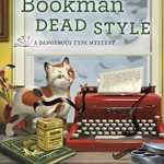 Behind the story of Bookman Dead Style with Paige Shelton
