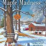 Behind the story of Town in a Maple Madness by B.B. Haywood