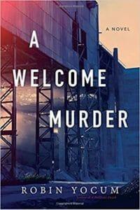 A Welcome Murder by Robin Yocum