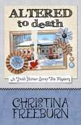 Altered To Death (A Faith Hunter Scrap This Mystery Book 6) by [Freeburn, Christina]