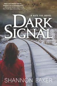 Dark Signal by Shannon Baker