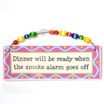 Humorous Plaque - Smoke Alarm