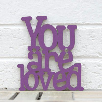 You Are Loved Wall Plaque