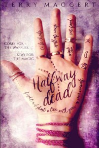 magical realism halfway dead witchy
