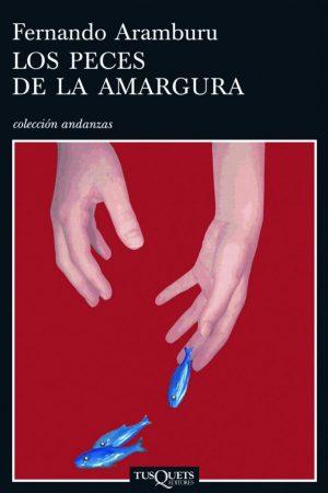 4.10.2018 Lectura de «Los peces de la amargura» de F.Aramburu