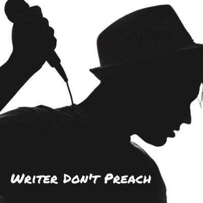 writer don't preach