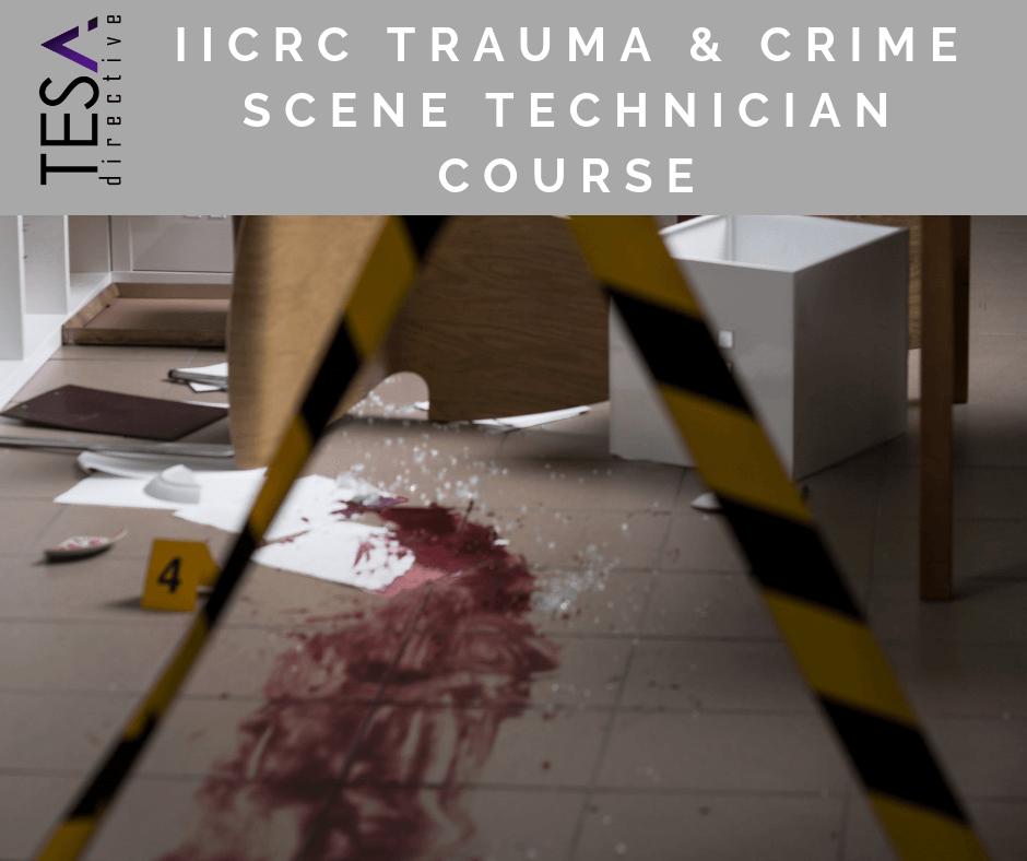 IICRC Trauma And Crime Scene Technician - Online Course