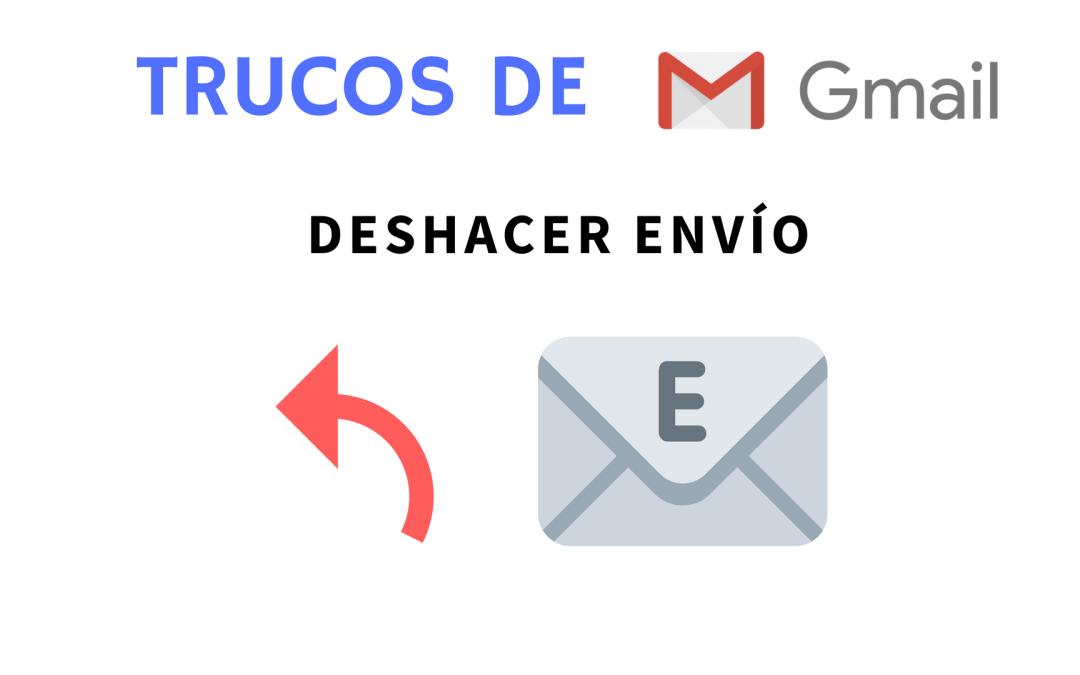 Deshacer el envío de un correo en Gmail