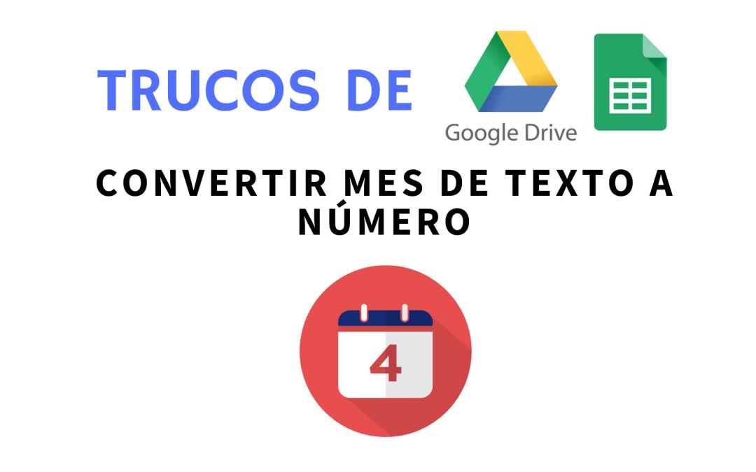 Fórmula para convertir el nombre de mes de texto a número en Google Sheets o Excel