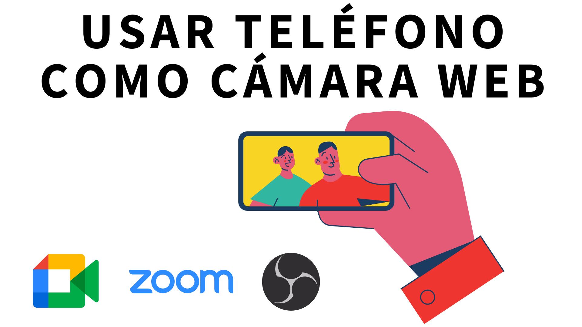 Usar tu teléfono como cámara web en una videollamada