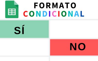 Ejemplos de formato condicional avanzados en Google Sheets