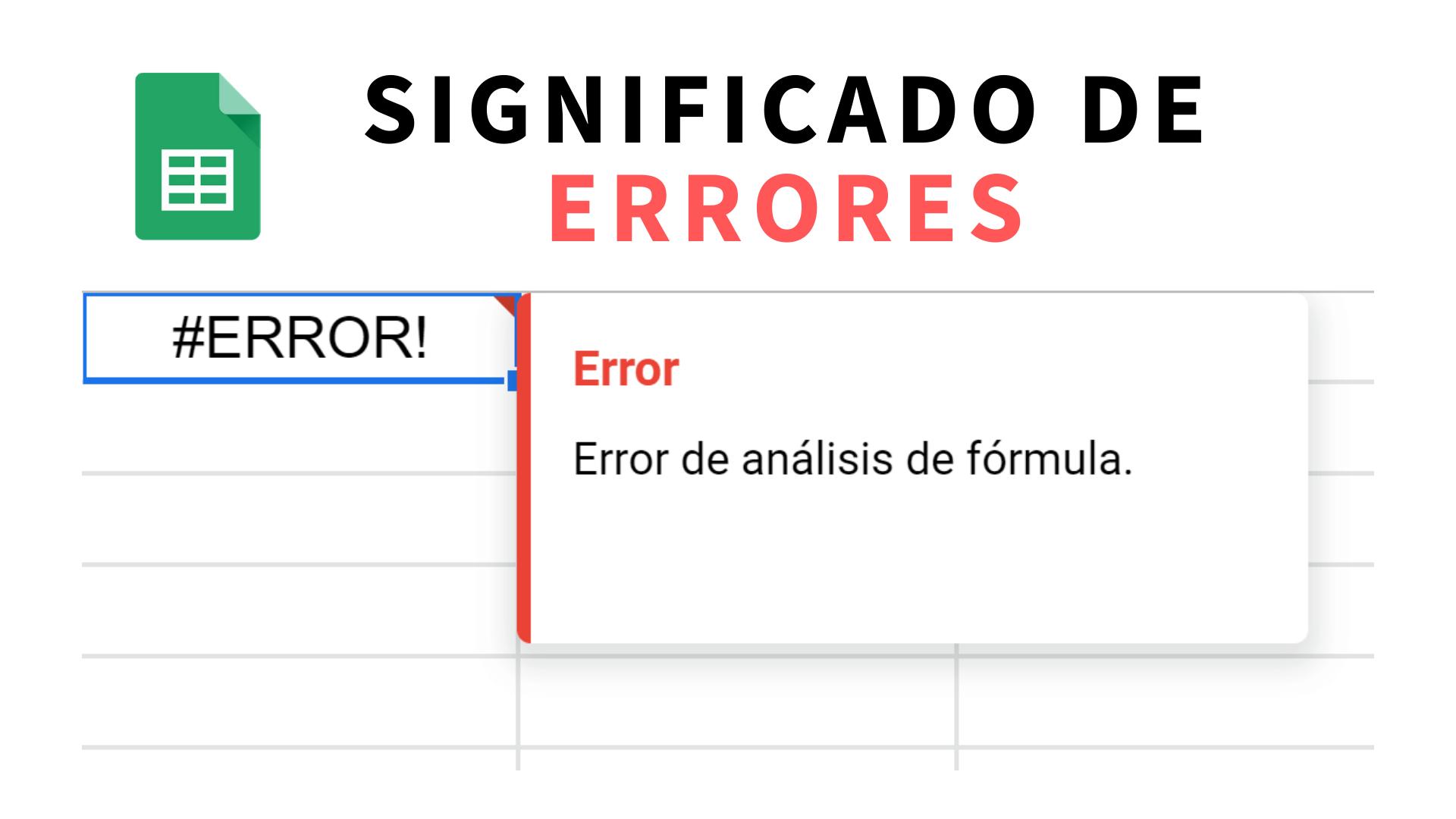 Errores en fórmulas de Google Sheets y cómo solucionarlos