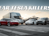 DEAR TESLA KILLERS
