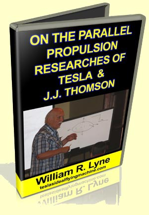 On the Parallel Propulsion Researches of Tesla and J.J. Thomson by William Lyne