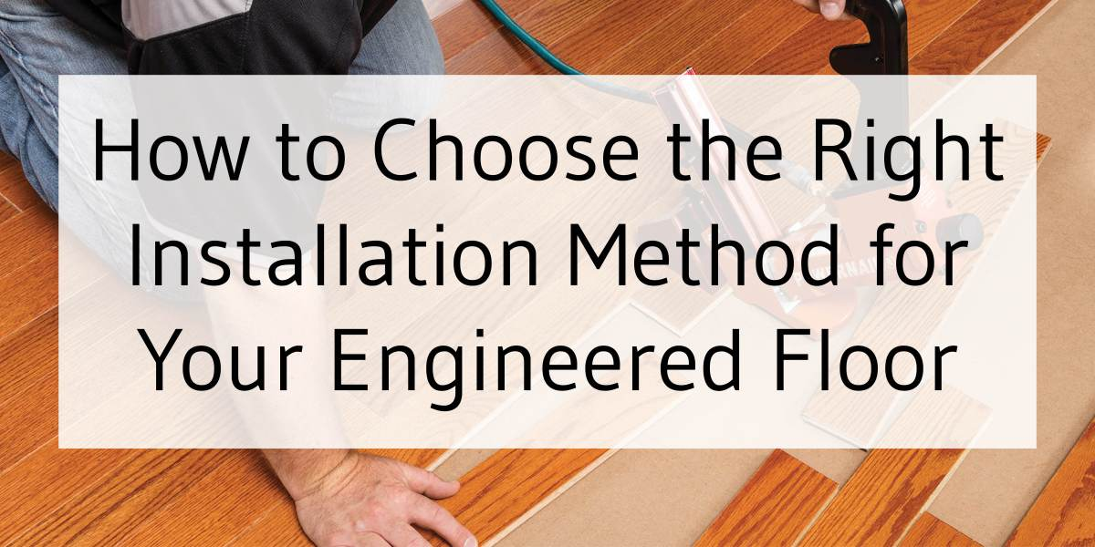 To Install My Engineered Wood Floor, Is It Better To Glue Or Float Hardwood Floors