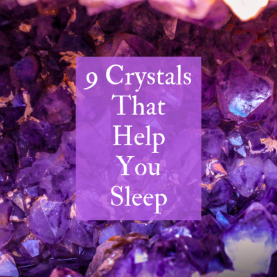 9 Crystals That Help You Sleep