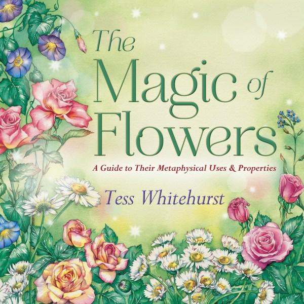 Tess Whitehurst - Books - The Magic of Flowers