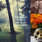 Tess Whitehurst - Magical Living - 9 Magical Things to Do in October
