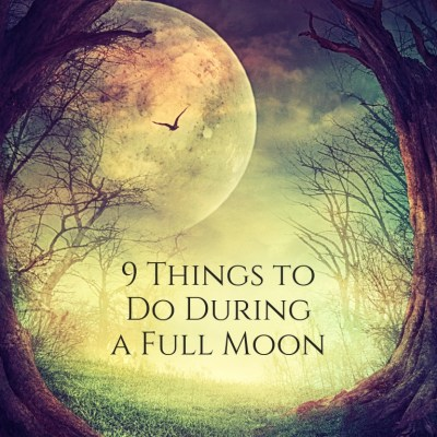 9 Things to Do During a Full Moon