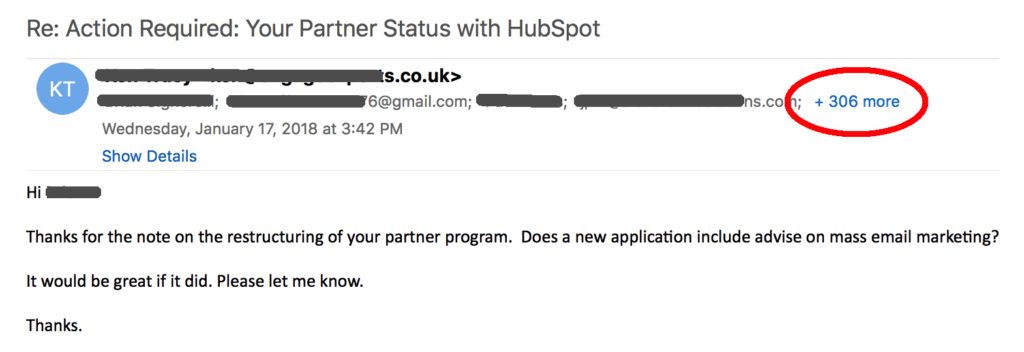 """""""Thanks for the note on the restructuring of your partner program. Does a new application include advise on mass email marketing? It would be great if it did. Please let me know. Thanks."""