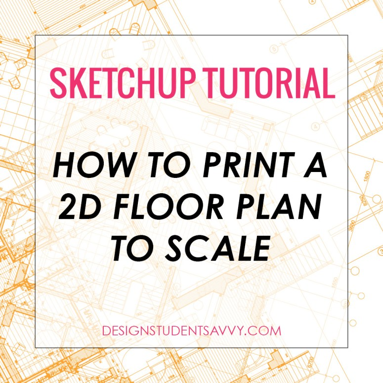 How to Print a 2D Floor Plan to Scale Directly from SketchUp