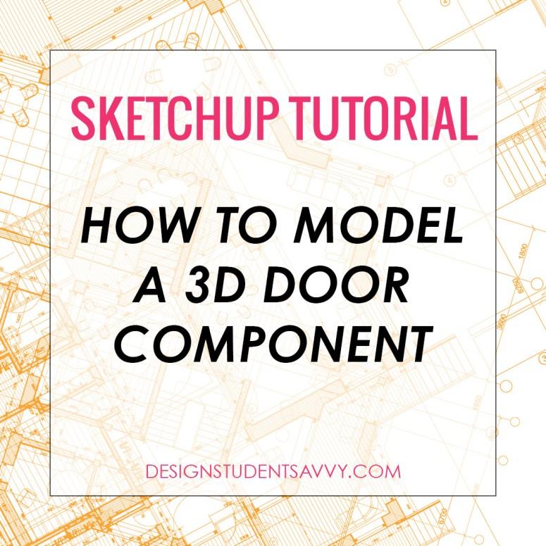 SketchUp Tutorial: How to Model a Simple Door Component