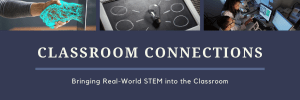 Classroom Connections STEM NM