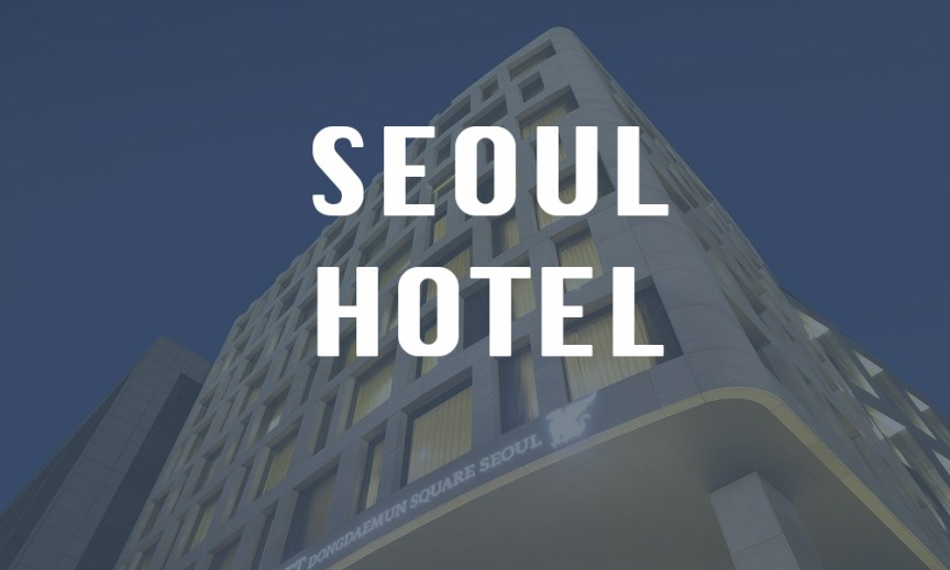 seoul hotel